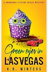 Green Eyes in Las Vegas: A Cozy Tiffany Black Mystery (Tiffany Black Mysteries Book 2) Kindle Edition