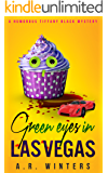 Green Eyes in Las Vegas: A Cozy Tiffany Black Mystery (Tiffany Black Mysteries Book 2) (English Edition)