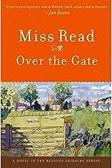 Over the Gate: A Novel (Fairacre Book 5)