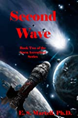 Second Wave: Book Two of the Gaea Ascendant Series Kindle Edition