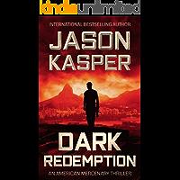 Dark Redemption: A David Rivers Thriller (American Mercenary Book 3)