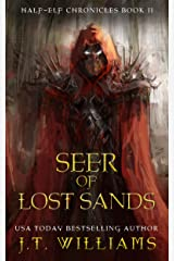 Seer of Lost Sands: A Tale of the Dwemhar (Half-Elf Chronicles Book 2) Kindle Edition