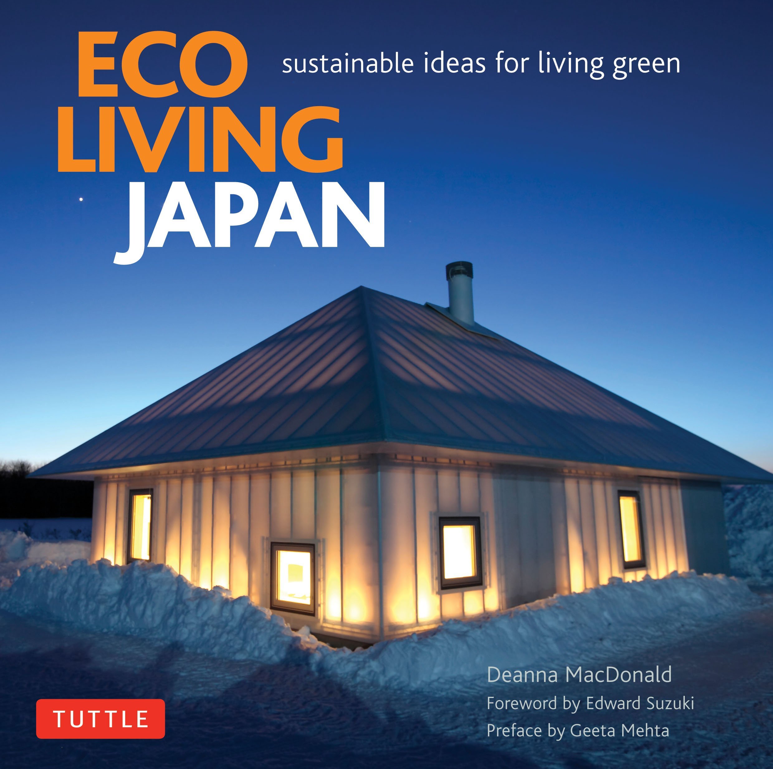 Eco Living Japan: Sustainable Ideas for Living Green: Deanna ...