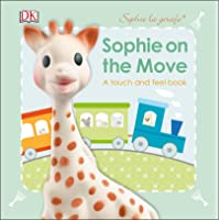 On the Move: A Touch and Feel Book
