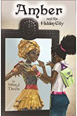 Amber and the Hidden City Kindle Edition