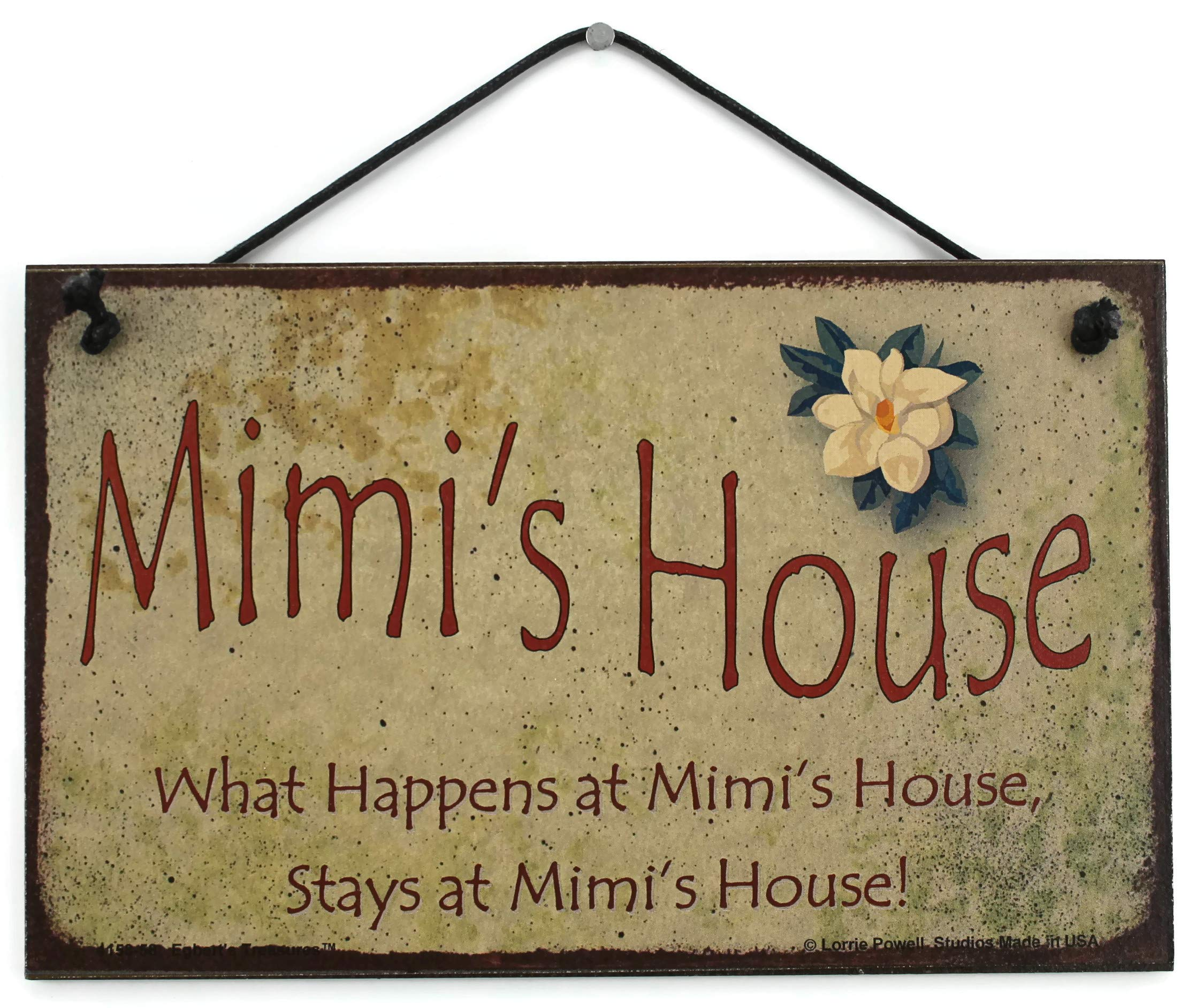 5x8 Vintage Style Sign with Magnolia Saying, ''Mimi's House What Happens at Mimi's House, Stays at Mimi's House!'' Decorative Fun Universal Household Signs from Egbert's Treasures by Egbert's Treasures (Image #1)