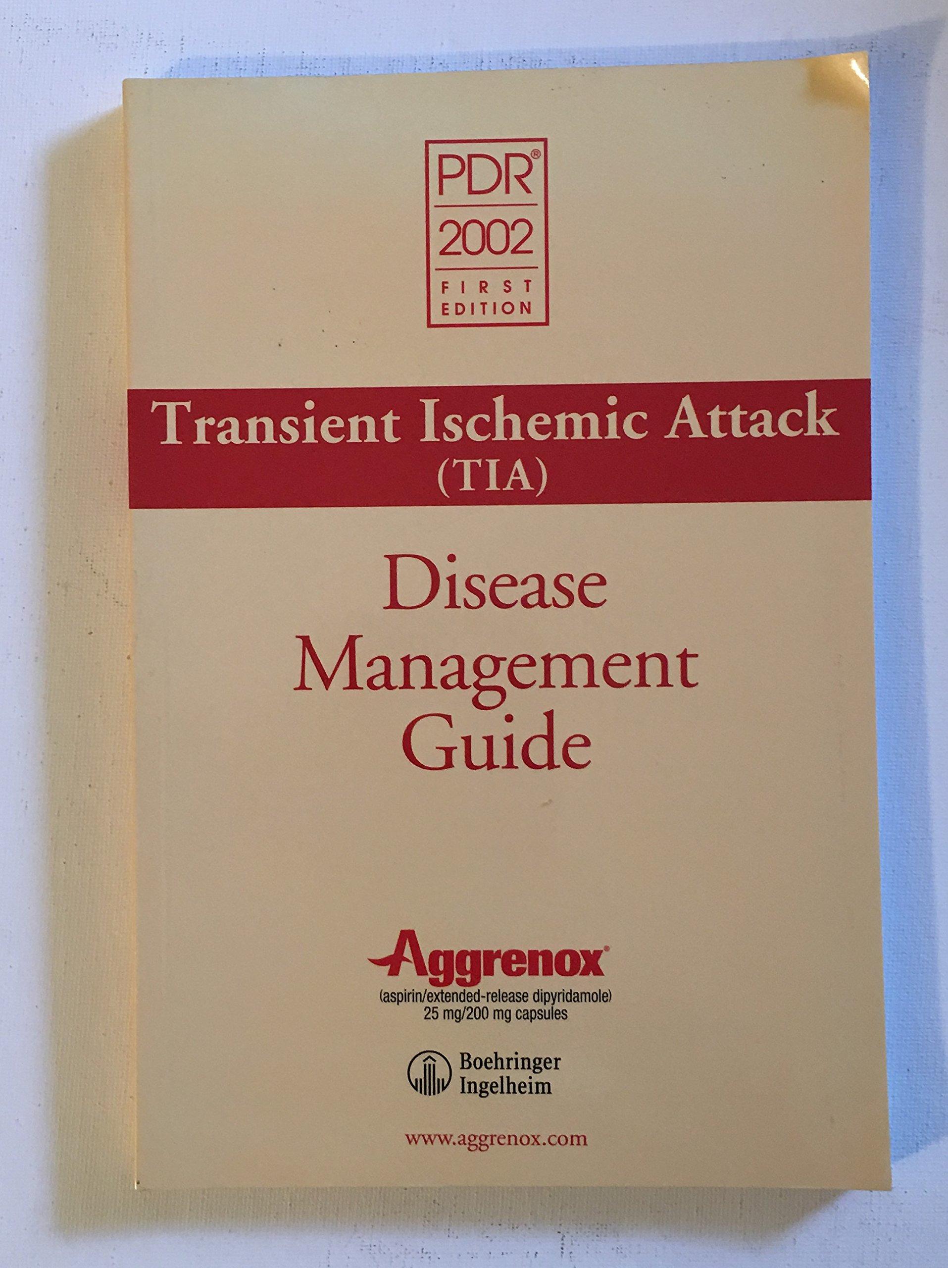 Read Online Transient Ischemic Attack Disease Management Guide: Pdr 2002 pdf epub
