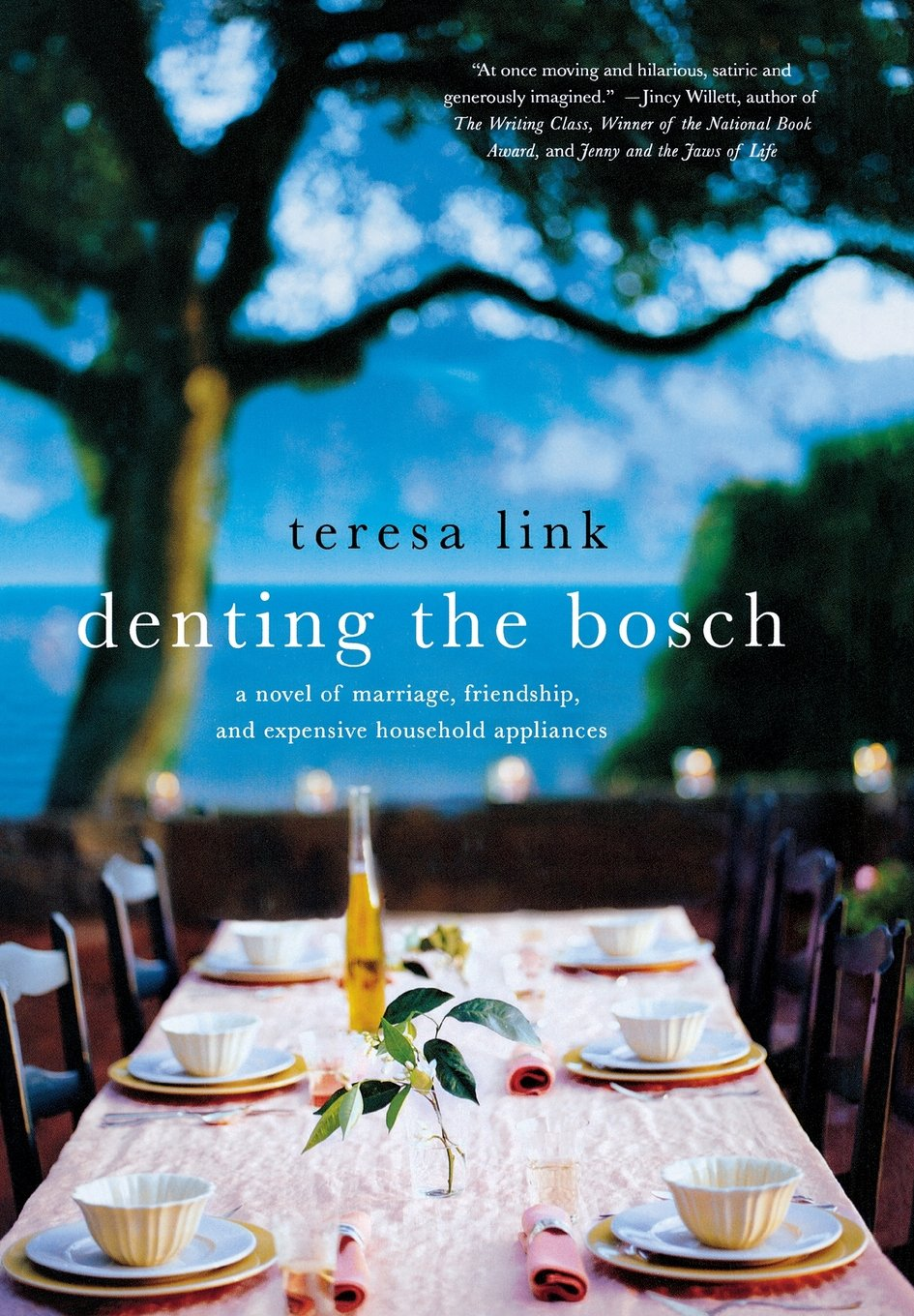 Denting the Bosch: A Novel of Marriage, Friendship, and Expensive Household Appliances pdf epub