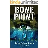 Bone Point (Gina Mazzio RN Medical Thrillers Book 8)