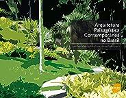 Arquitetura paisagística contemporânea no Brasil