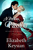 A Perilous Passion (Wanton in Wessex Book 1)