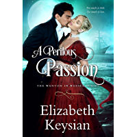 A Perilous Passion (Wanton in Wessex)
