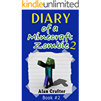 Minecraft: Diary of a Minecraft Zombie, Named Arthur: Book 2 (An Unofficial Minecraft Book) (Minecraft - Diary Of A Minecraft Zombie)