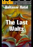 The Last Waltz (Portuguese Edition)