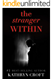 The Stranger Within: A gripping psychological thriller