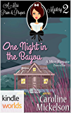 The Miss Fortune Series: One Night in the Bayou (Kindle Worlds Novella) (A Miss Prim & Proper Mystery Book 2)
