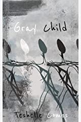 Gray Child: Poetry From A Mixed Race Life Kindle Edition
