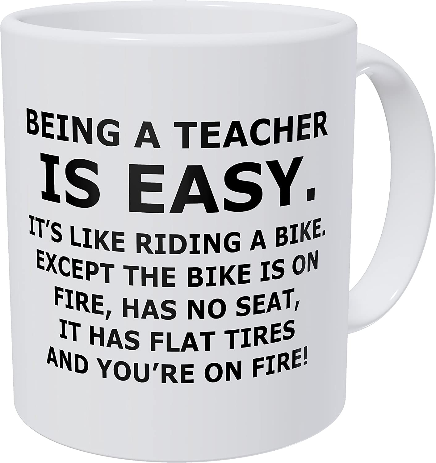 Being a Teacher is Easy Sarcastic Mug_22 Hilarious Classroom Supplies You NEED if You're a Teacher