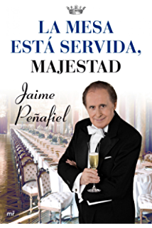 La mesa está servida, Majestad (Spanish Edition)