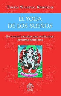 Yoga de los sueños: Amazon.es: Namkhai Norbu: Libros en ...