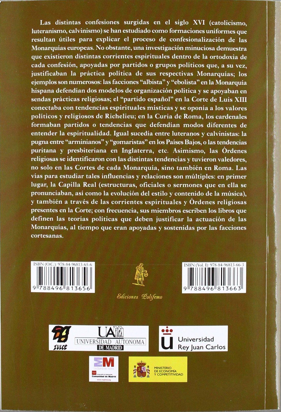 La Corte en Europa: Política y Religión Estuche 3 Vols. : Siglos XVI-XVIII La Corte en Europa - Temas: Amazon.es: Martínez Millán, José, Rivero Rodríguez, Manuel, Versteegen, Gijs: Libros