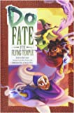 Evil Hat Productions Do: Fate of the Flying Temple (Fate Core)