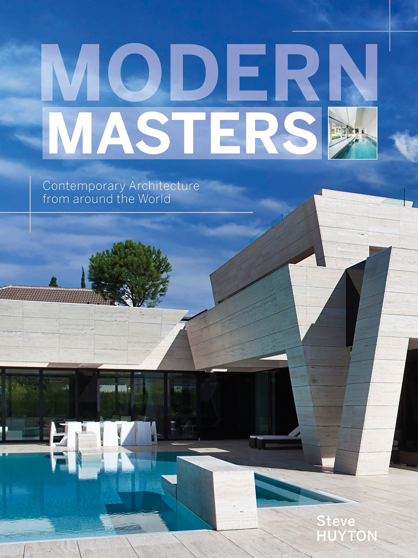 Modern Masters: Contemporary Architecture from around the World ...