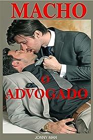 Macho o Advogado: Sexo e romance Gay