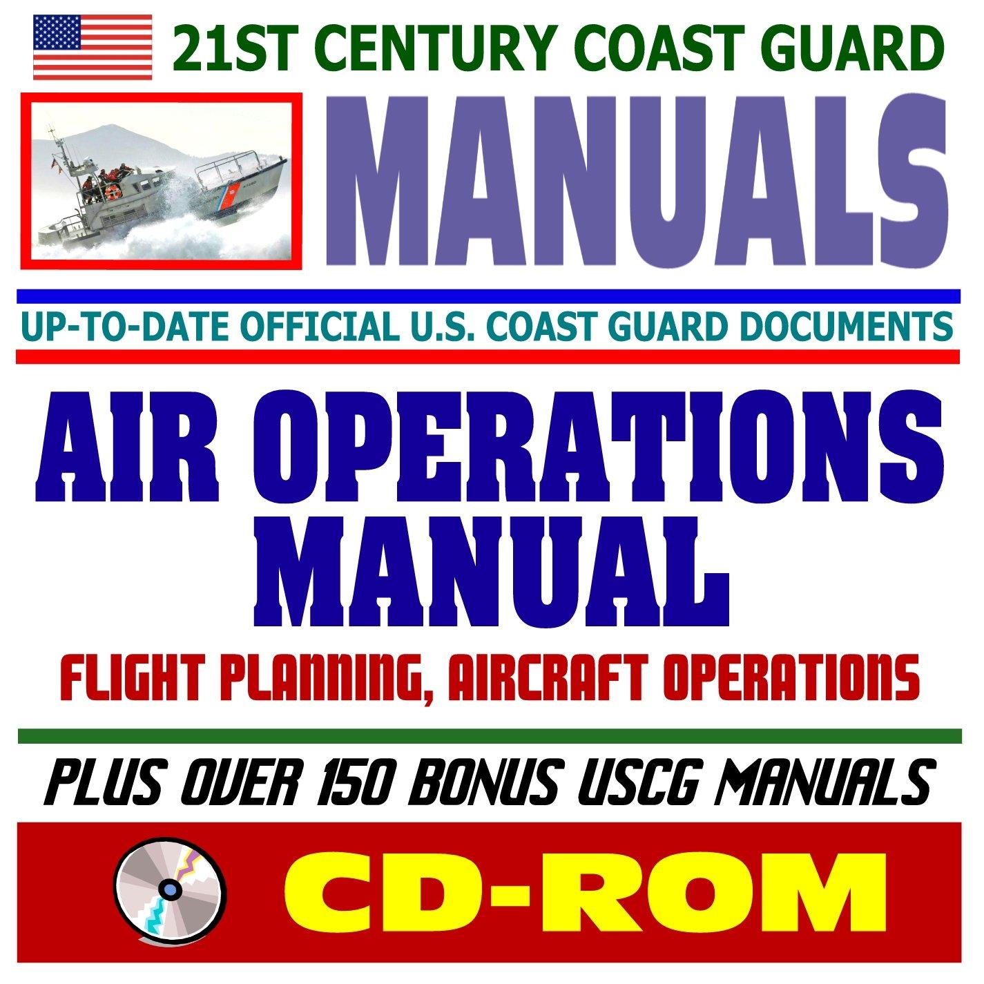 21st century u s coast guard uscg manuals air operations manual rh amazon com Engineering Manual Meme Roll Royce Manual