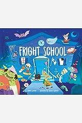Fright School Kindle Edition
