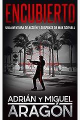 Encubierto: Una aventura de acción y suspense (Max Cornell thrillers de acción nº 5) (Spanish Edition) Kindle Edition