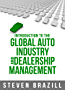 Introduction to the Global Auto Industry and Dealership Management