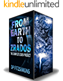 From Earth to Zrados (The Complete Eden Project Boxed Set)