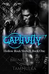 Captivity: Hollow Rock Shifters Book 1 Kindle Edition