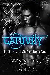 Captivity: Hollow Rock Shifters Book 1