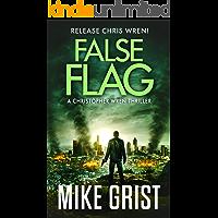 False Flag (Christopher Wren Thrillers Book 4)