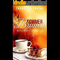 Sommerbrunch - Bittersüßes Abenteuer (Brunch-Reihe 3) (German Edition) book cover