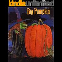 Big Pumpkin: Children's classic picture book (German Edition) book cover