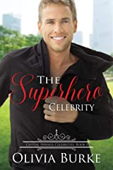 The Superhero Celebrity: A Sweet Celebrity Romance (Crystal Springs Celebrities Book 1) Kindle Edition