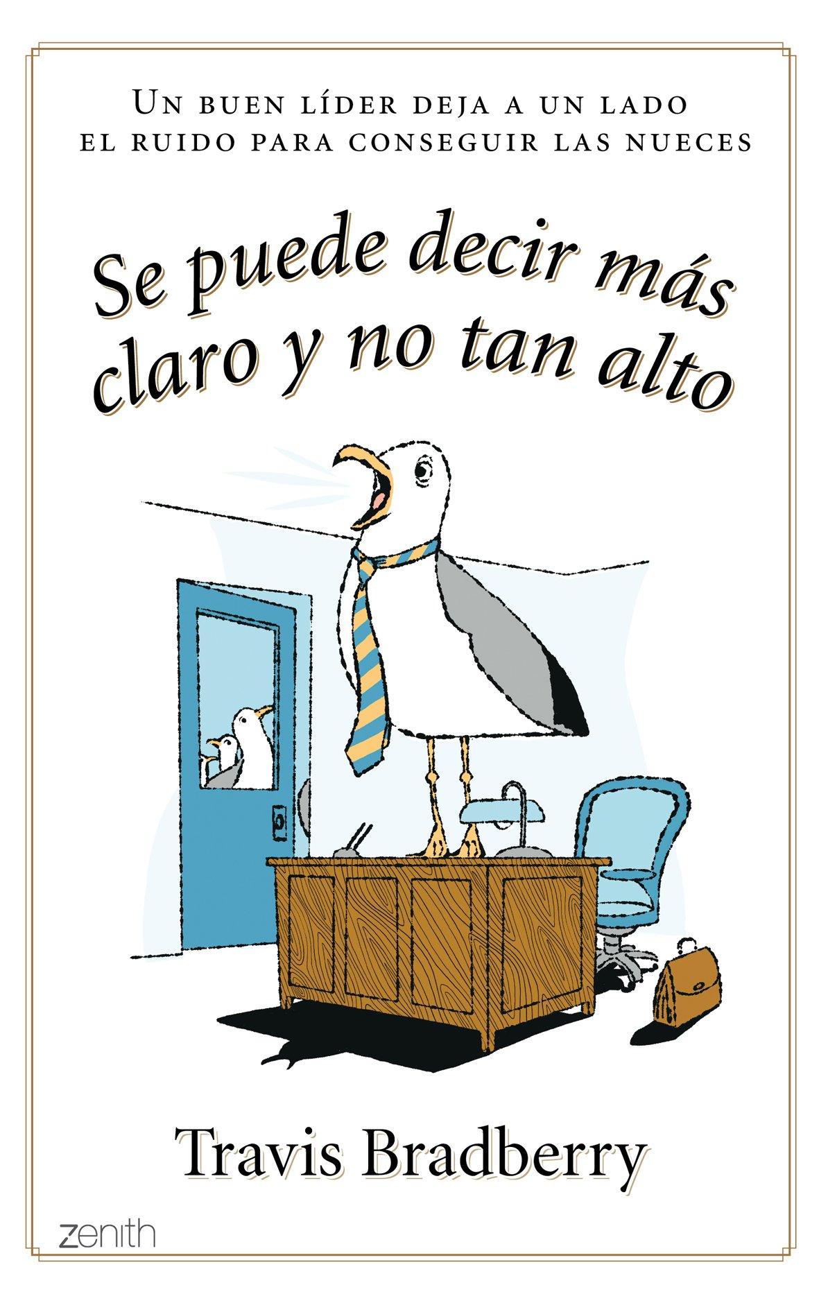 Download Se puede decir mas claro y no tan alto (Spanish Edition) ebook