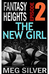 The New Girl (Fantasy Heights Book 2) Kindle Edition