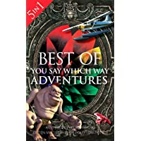 Best of You Say Which Way: 5 Books in One: Magician's House - Dolphin Island - Deadline...
