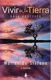 Vivir en la tierra (Spanish Edition)