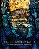 Glory, Azure and Gold: The Stained-Glass Windows of Thomas Denny 2017