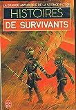 La grande anthologie de la Science-Fiction : Histoires de survivants