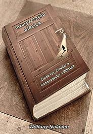 Interpretação Bíblica: Como Ler, Estudar e Compreender a BÍBLIA?