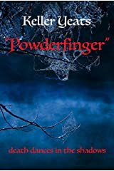 """Powderfinger"" (Nick Swann Investigates Book 1) Kindle Edition"