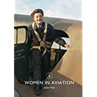 Women in Aviation (Shire Library)