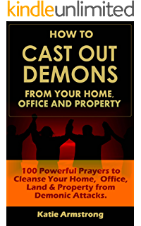 Spiritual House Cleansing and Blessing Prayer: Getting Rid of