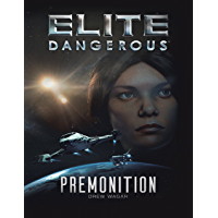 Elite Dangerous: Premonition (English Edition)